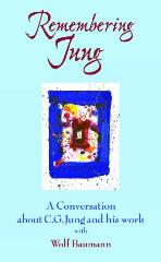 Remembering Jung: A Conversation about C.G. Jung and his work with Wolf Baumann -  C. G. Jung Institute of Los Angeles