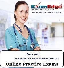 Pass your AACN Pediatric, Acute/Critical Care Nursing Certification (10 Practice Tests) -  Exam Edge, LLC